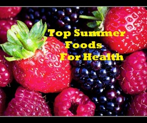 Top Summer Foods for Health