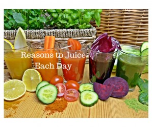 Reasons to Juice Each Day