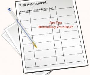 Are you minimizingyour risk